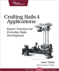 Crafting Rails 4 Applications, 2nd Edition