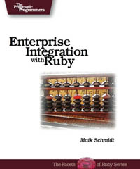 Enterprise Integration with Ruby
