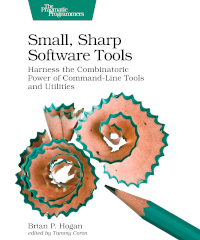 Small, Sharp Software Tools