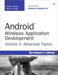 Android Wireless Application Development, 3rd Edition