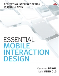 Essential Mobile Interaction Design