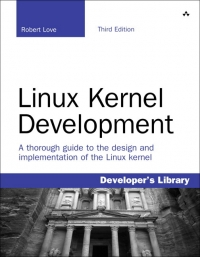 Linux Kernel Development, 3rd Edition