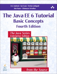 The Java EE 6 Tutorial, 4th Edition