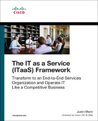 The IT as a Service (ITaaS) Framework