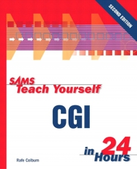 Sams Teach Yourself CGI in 24 Hours, 2nd Edition