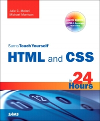 Sams Teach Yourself HTML and CSS in 24 Hours, 8th Edition