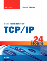Sams Teach Yourself TCP/IP in 24 Hours, 4th Edition