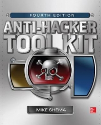 Anti-Hacker Tool Kit, 4th Edition
