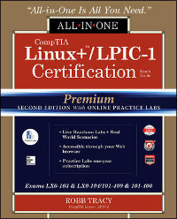 CompTIA Linux+/LPIC-1 Certification All-in-One Exam Guide, Premium 2nd Edition