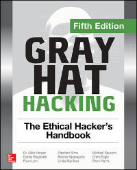Gray Hat Hacking, 5th Edition