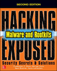 Hacking Exposed Malware & Rootkits, 2nd Edition