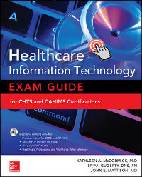 Healthcare Information Technology Exam Guide, 2nd Edition