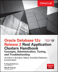 Oracle Database 12c Release 2 Real Application Clusters Handbook