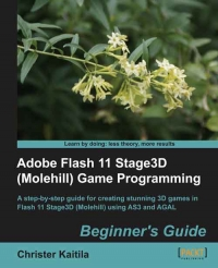 Adobe Flash 11 Stage3D Game Programming