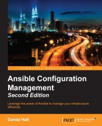 Ansible Configuration Management, 2nd Edition
