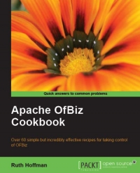 Apache OfBiz Cookbook