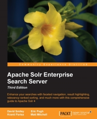 Apache Solr Enterprise Search Server, 3rd Edition