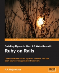 Building Dynamic Web 2.0 Websites with Ruby on Rails