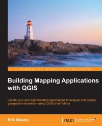 Building Mapping Applications with QGIS