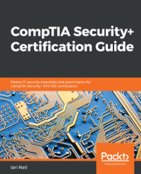 CompTIA Security+ Certification Guide