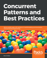 Concurrent Patterns and Best Practices