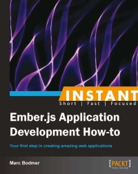 Ember.js Application Development How-to
