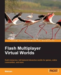 Flash Multiplayer Virtual Worlds