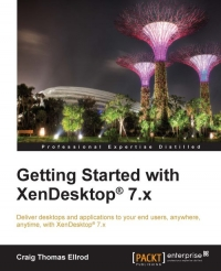 Getting Started with XenDesktop 7.x