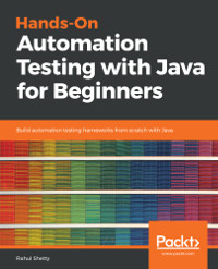 Hands-On Automation Testing with Java for Beginners
