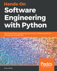 Hands-On Software Engineering with Python