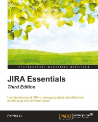 JIRA Essentials, 3rd Edition