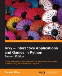 Kivy - Interactive Applications and Games in Python, 2nd Edition