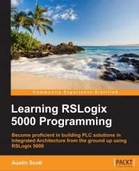 Learning RSLogix 5000 Programming