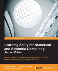Learning SciPy for Numerical and Scientific Computing, 2nd Edition