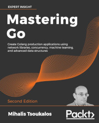 Mastering Go, 2nd Edition