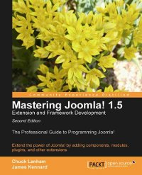 Mastering Joomla! 1.5 Extension and Framework Development, 2nd Edition