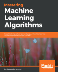 Mastering Machine Learning Algorithms Free Download Code Examples