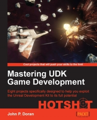 Mastering UDK Game Development