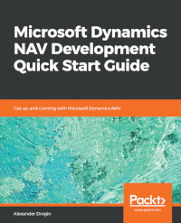 Microsoft Dynamics NAV Development Quick Start Guide