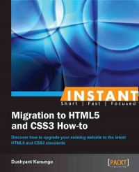 Migration to HTML5 and CSS3 How-to
