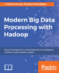 Modern Big Data Processing with Hadoop - Free download, Code