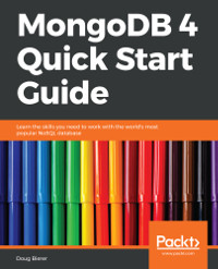 MongoDB 4 Quick Start Guide