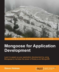 Mongoose for Application Development