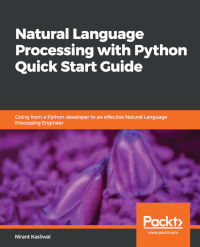 Natural Language Processing with Python Quick Start Guide
