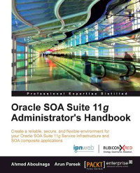 Oracle SOA Suite 11g Administrator