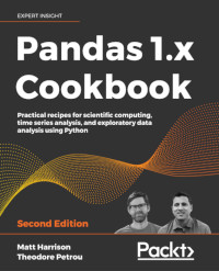 Pandas 1.x Cookbook, 2nd Edition