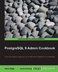 PostgreSQL 9 Admin Cookbook