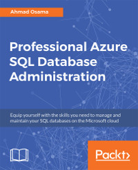 Professional Azure SQL Database Administration