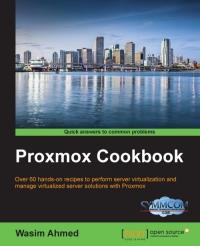 Proxmox Cookbook - Free download, Code examples, Book