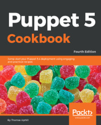 Puppet 5 Cookbook, 4th Edition